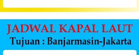 Primanusantara Com Jadwal Kapal Laut Dari Surabaya Ke Banjarmasin